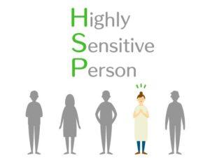 HSPとは?診断できるの?チェックリストや対処法をご紹介します。